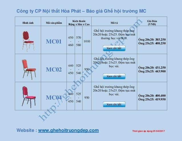 Công ty CP Nội thất Hòa Phát – Báo giá Ghế hội trường MC Website : www.ghehoitruongdep.com Thời gian áp dụng:01/04/2017 Hì...