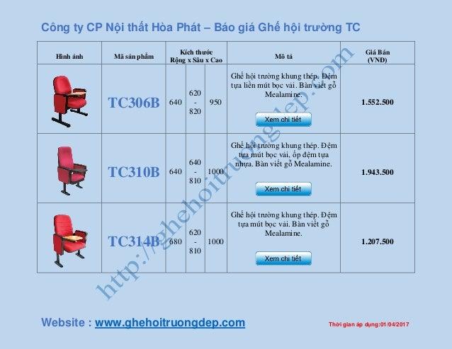 Công ty CP Nội thất Hòa Phát – Báo giá Ghế hội trường TC Website : www.ghehoitruongdep.com Thời gian áp dụng:01/04/2017 Hì...