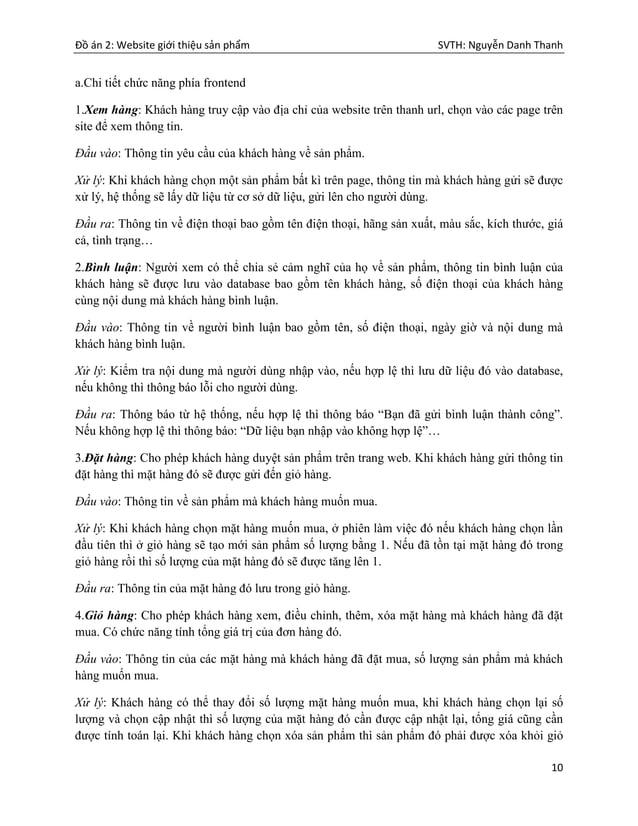 Đồ án 2: Website giới thiệu sản phẩm SVTH: Nguyễn Danh Thanh 10 a.Chi tiết chức năng phía frontend 1.Xem hàng: Khách hàng ...