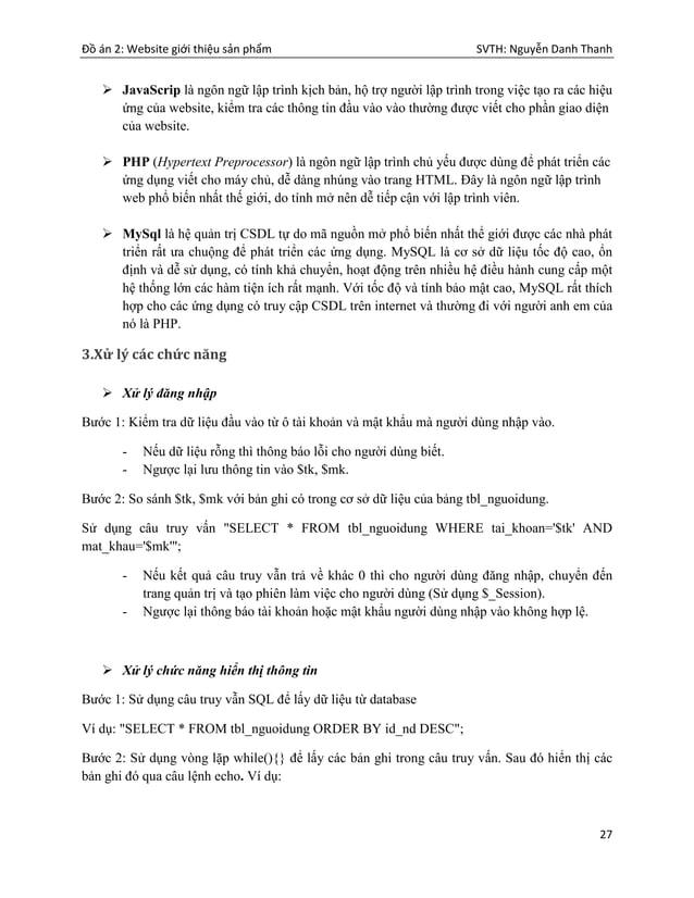 Đồ án 2: Website giới thiệu sản phẩm SVTH: Nguyễn Danh Thanh 27  JavaScrip là ngôn ngữ lập trình kịch bản, hộ trợ người l...