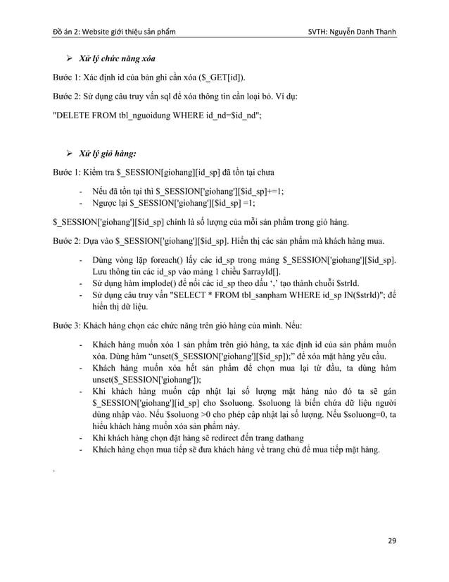 Đồ án 2: Website giới thiệu sản phẩm SVTH: Nguyễn Danh Thanh 29  Xử lý chức năng xóa Bước 1: Xác định id của bản ghi cần ...
