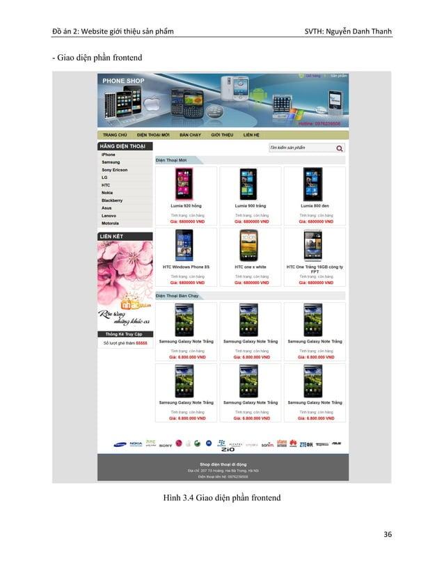 Đồ án 2: Website giới thiệu sản phẩm SVTH: Nguyễn Danh Thanh 36 - Giao diện phần frontend Hình 3.4 Giao diện phần frontend