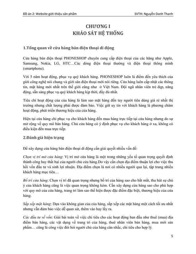 Đồ án 2: Website giới thiệu sản phẩm SVTH: Nguyễn Danh Thanh 5 CHƯƠNG I KHẢO SÁT HỆ THỐNG 1.Tổng quan về cửa hàng bán điện...