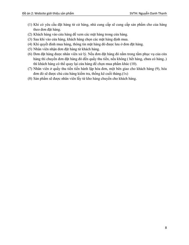 Đồ án 2: Website giới thiệu sản phẩm SVTH: Nguyễn Danh Thanh 8 (1) Khi có yêu cầu đặt hàng từ cử hàng, nhà cung cấp sẽ cun...