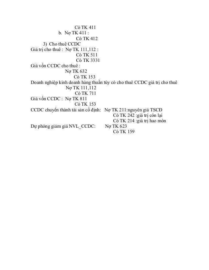 Có TK 411               b. Nợ TK 411 :                        Có TK 412       3) Cho thuê CCDCGiá trị cho thuê : Nợ TK 111...