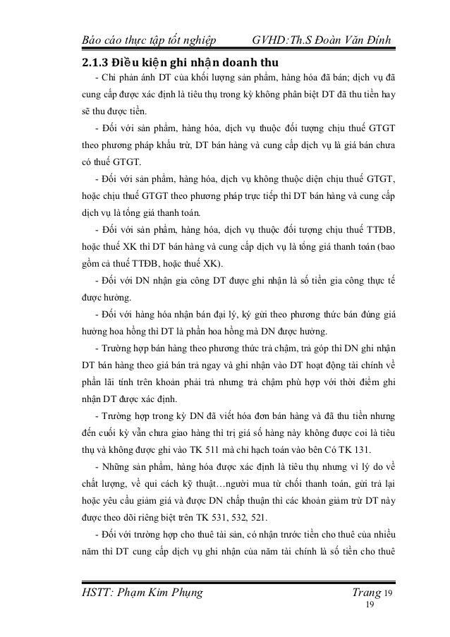 Báo cáo thực tập tốt nghiệp               GVHD:Th.S Đoàn Văn Đính2.1.3 Điề u kiệ n ghi nhậ n doanh thu   - Chỉ phản ánh DT...