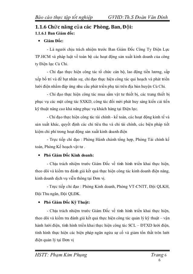Báo cáo thực tập tốt nghiệp                 GVHD:Th.S Đoàn Văn Đính1.1.6 Chứ c năng củ a các Phòng, Ban, Độ i:1.1.6.1 Ban ...