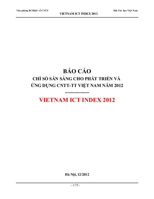 Văn phòng BCĐQG về CNTT                            Hội Tin học Việt Nam                          VIETNAM ICT INDEX 2012   ...