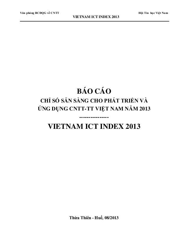 Văn phòng BCĐQG về CNTT Hội Tin học Việt Nam VIETNAM ICT INDEX 2013 BÁO CÁO CHỈ SỐ SẴN SÀNG CHO PHÁT TRIỂN VÀ ỨNG DỤNG CNT...