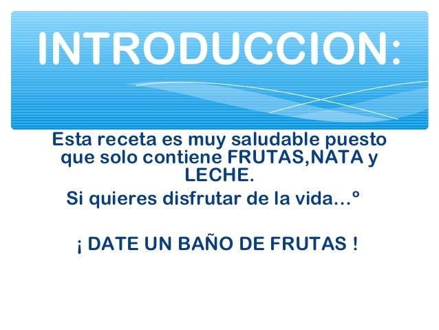 BAÑO DE FRUTAS Irati Slide 2