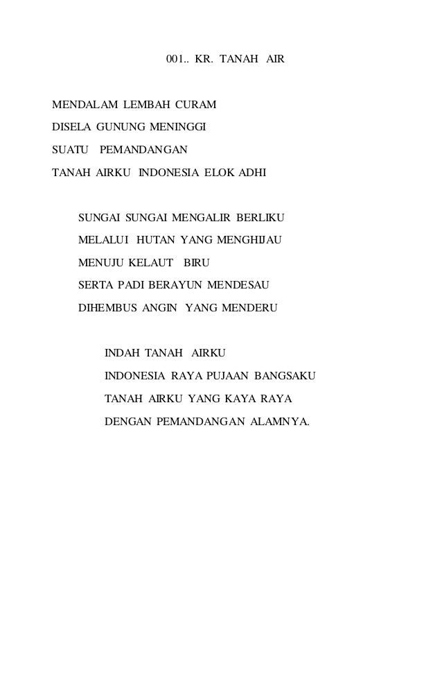 001.. KR. TANAH AIR  MENDALAM LEMBAH CURAM  DISELA GUNUNG MENINGGI  SUATU PEMANDANGAN  TANAH AIRKU INDONESIA ELOK ADHI  SU...