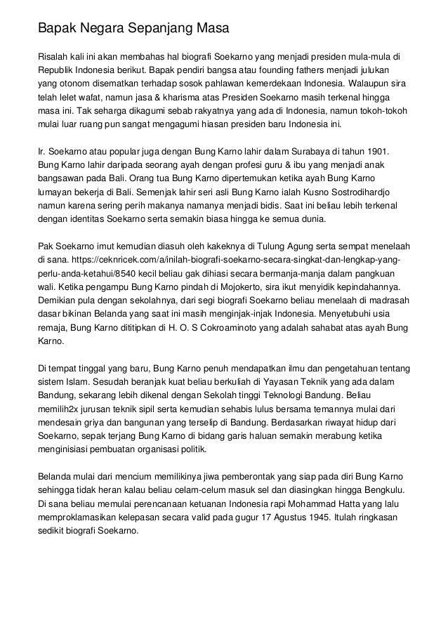 Bapak Negara Sepanjang Masa Risalah kali ini akan membahas hal biografi Soekarno yang menjadi presiden mula-mula di Republ...
