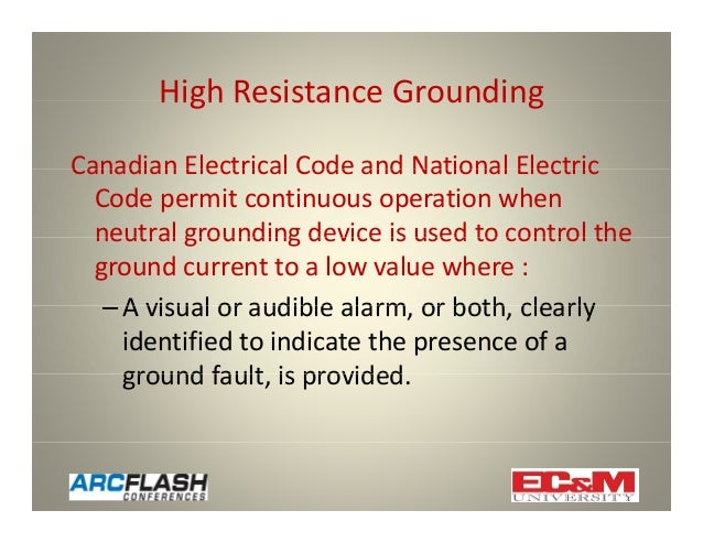 Canadian Electrical Code : Using high resistance grounding to mitigate arc flash hazards