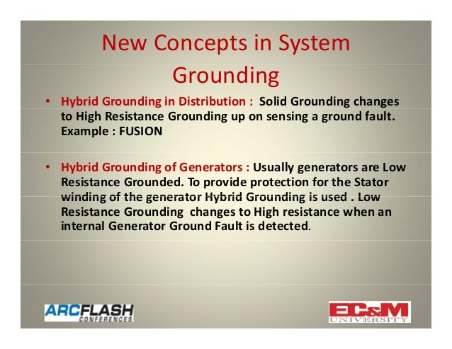 Using High Resistance Grounding To Mitigate Arc Flash Hazards