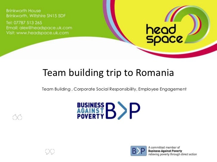 Team building trip to Romania <br />		Team Building , Corporate Social Responsibility, Employee Engagement<br />Alex is on...