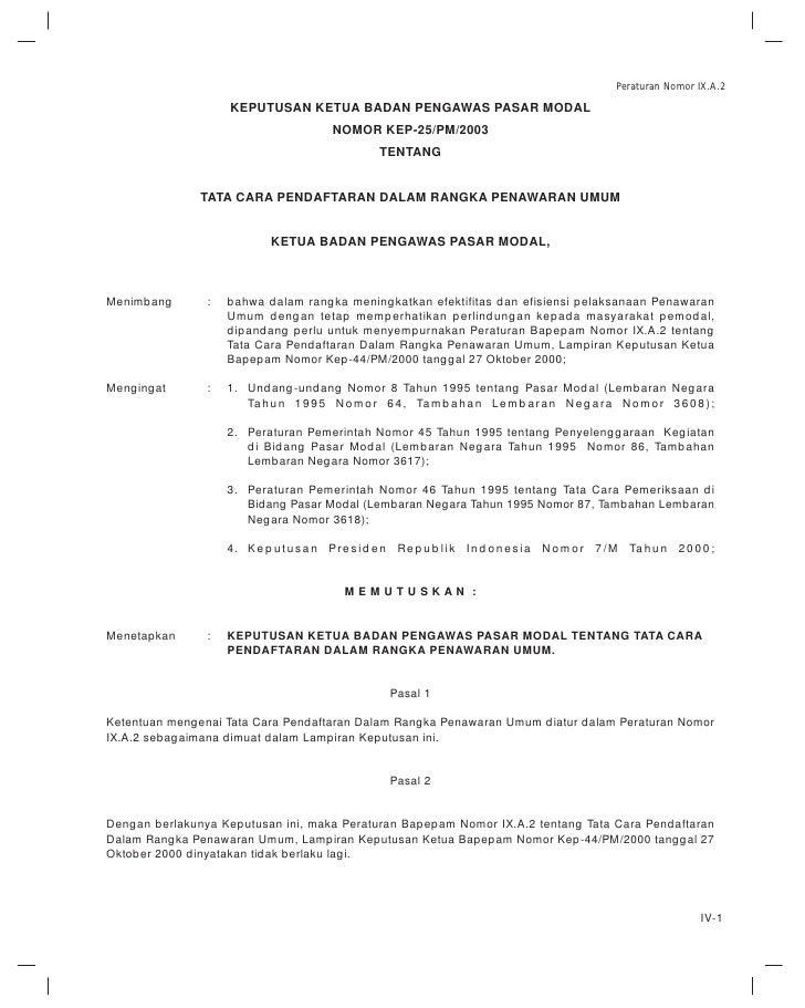 Peraturan Nomor IX.A.2                    KEPUTUSAN KETUA BADAN PENGAWAS PASAR MODAL                                      ...