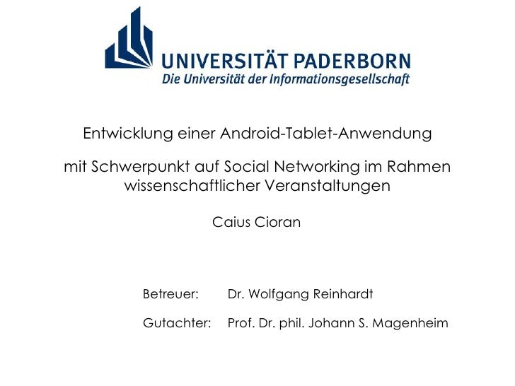 Entwicklung einer Android-Tablet-Anwendungmit Schwerpunkt auf Social Networking im Rahmen       wissenschaftlicher Veranst...