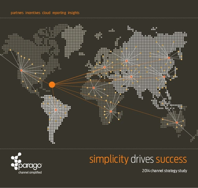 partners incentives cloud reporting insights  simplicity drives success 2014 channel strategy study