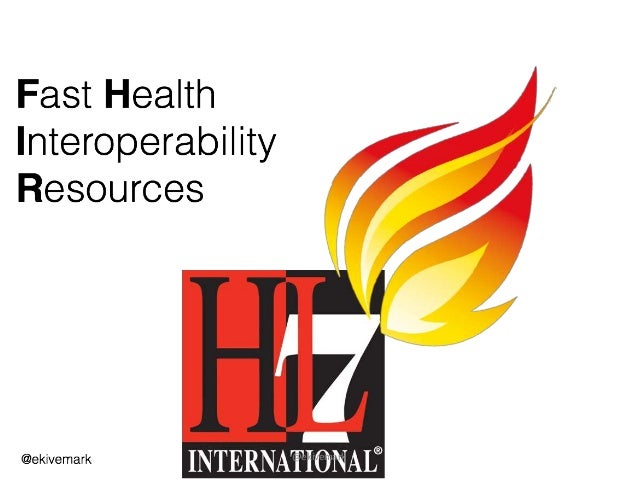 A Baptism of FHIR - The Layman's intro to HL7 FHIR