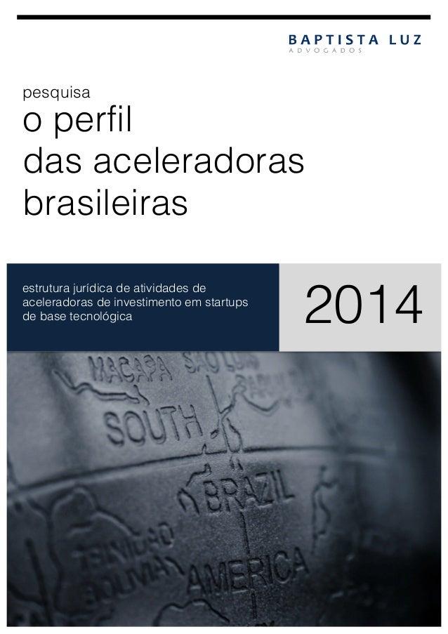 pesquisa  o perfil das aceleradoras brasileiras     estrutura jurídica de atividades de aceleradoras de investimento ...