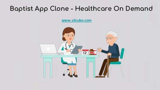 Baptist App Clone - Healthcare On Demand www.v3cube.com