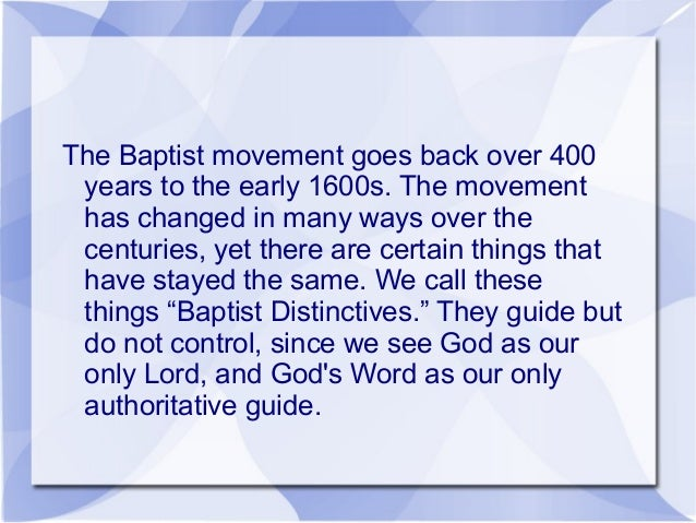 Baptist Distinctives... Brief Overview Slide 2