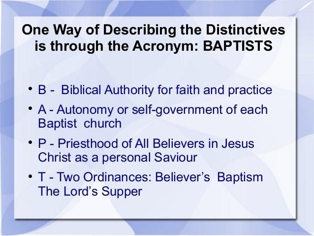 Baptist Distinctives... Brief Overview Slide 3