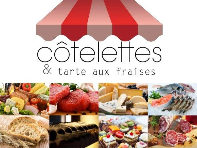 Le produit E-commerce & « Drive » pour le commerce de proximité de tradition #tech&food « Côtelettes & Tarte aux Fraises »...