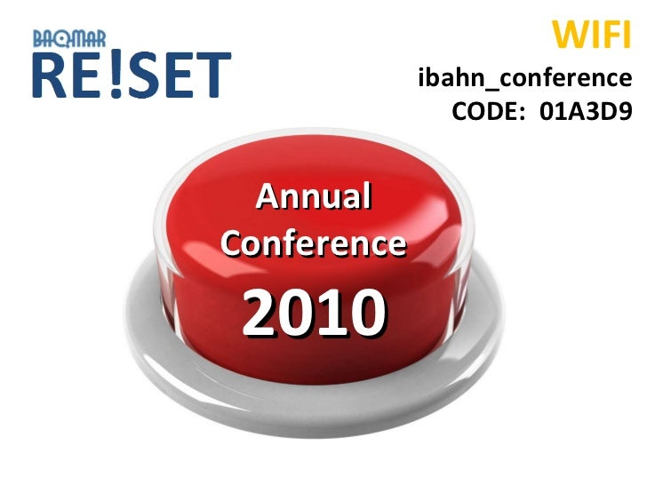 Annual Conference  2010 WIFI ibahn_conference CODE:  01A3D9