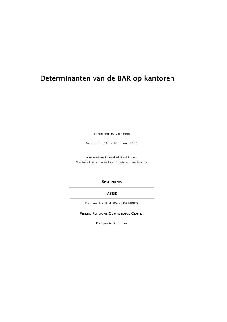 Determinanten van de BAR op kantoren                         Ir. Marleen H. Verhaegh                  Amsterdam/ Utrecht, ...
