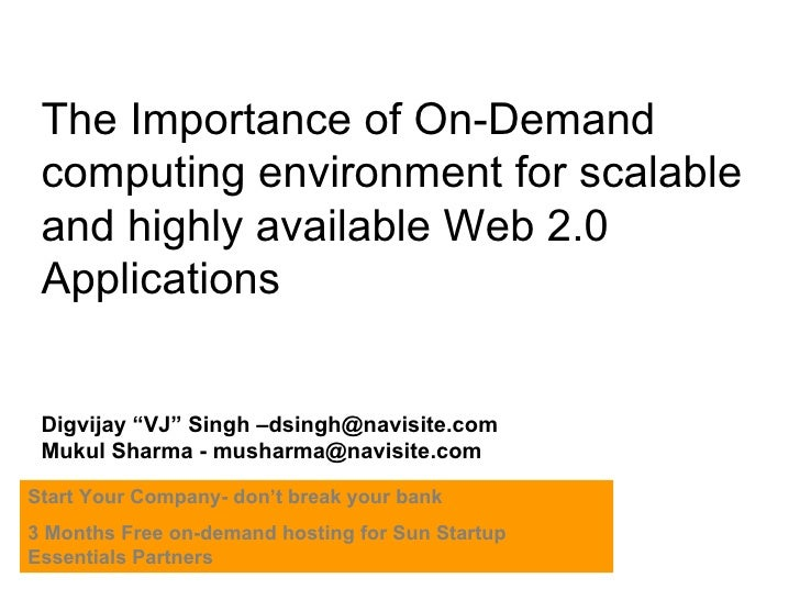 """The Importance of On-Demand computing environment for scalable and highly available Web 2.0 Applications Digvijay """"VJ"""" Sin..."""