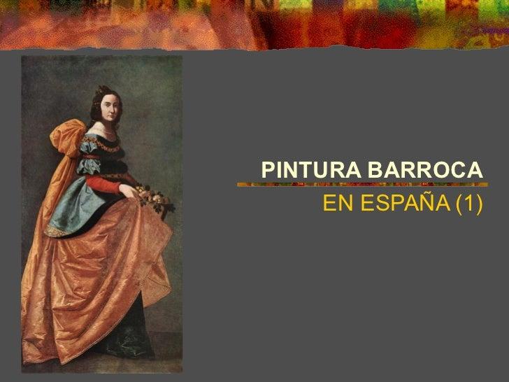 PINTURA BARROCA     EN ESPAÑA (1)