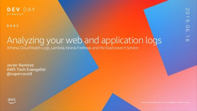 Analyzing your web and application logs on AWS  Utrecht AWS