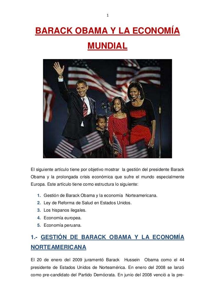 1  BARACK OBAMA Y LA ECONOMÍA                               MUNDIALEl siguiente artículo tiene por objetivo mostrar la ges...