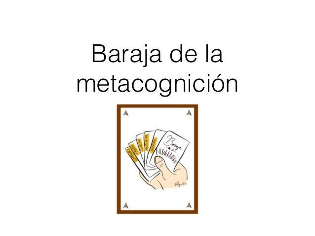 Baraja de la metacognici�n