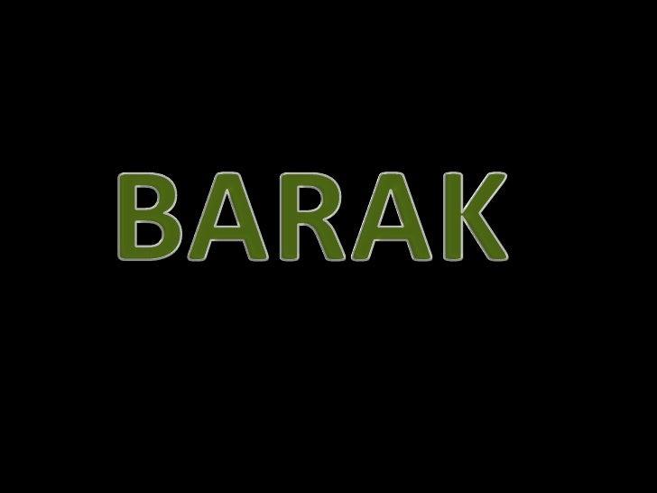 BARAK <br />