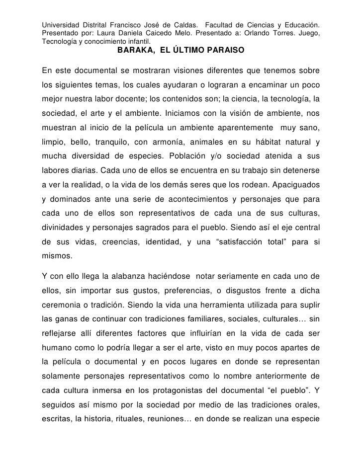 Universidad Distrital Francisco José de Caldas. Facultad de Ciencias y Educación.Presentado por: Laura Daniela Caicedo Mel...
