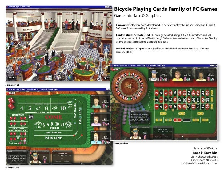 Bicycle Playing Cards Family of PC Games              Game Interface & Graphics               Employer: Self-employed, dev...