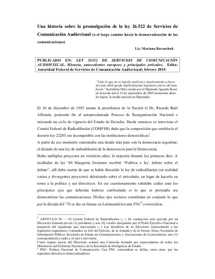Una historia sobre la promulgación de la ley 26.522 de Servicios deComunicación Audiovisual (o el largo camino hacia la de...