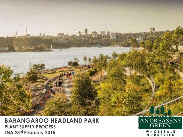 BARANGAROO HEADLAND PARK PLANT SUPPLY PROCESS LNA 23rd February 2015