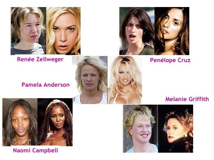 Renée Zellweger Penélope Cruz Pamela Anderson Naomi Campbell Melanie Griffith
