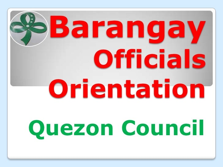 Barangay    Officials OrientationQuezon Council