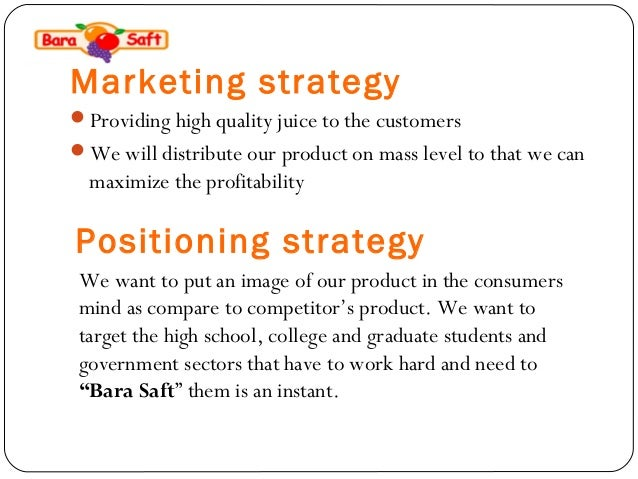 """minute maid s targeting and positioning strategies Marketing strategies for minute maide  success factors of """"minute-maid"""" and drawbacks of """"rani"""" drinks  24 creation of the competitive positioning 25 ."""