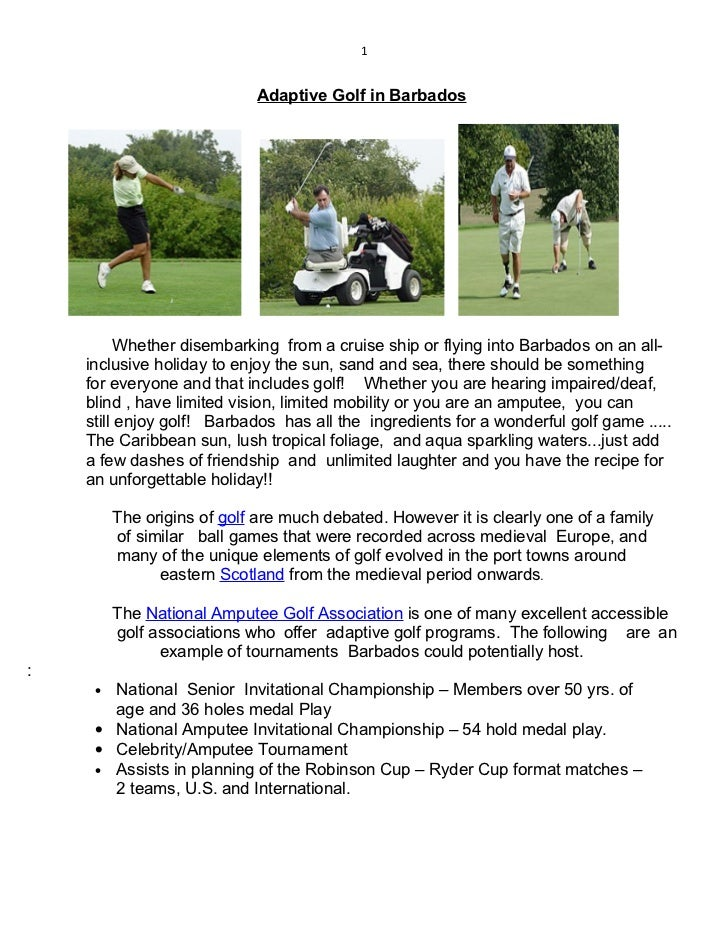 1                             Adaptive Golf in Barbados          Whether disembarking from a cruise ship or flying into Ba...