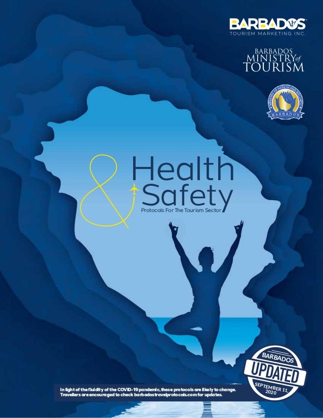 Health SafetyProtocols For The Tourism Sector In light of the fluidity of the COVID-19 pandemic,these protocols are likely...