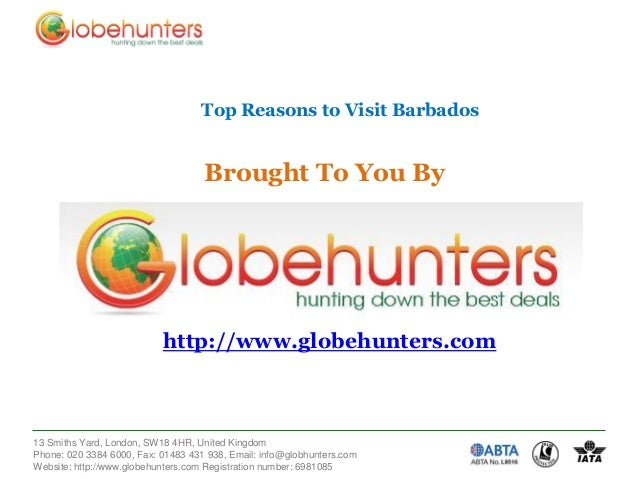 Top Reasons to Visit Barbados  Brought To You By  http://www.globehunters.com  13 Smiths Yard, London, SW18 4HR, United Ki...