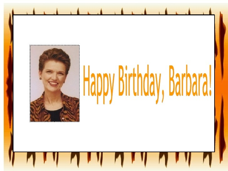 Happy Birthday, Barbara!