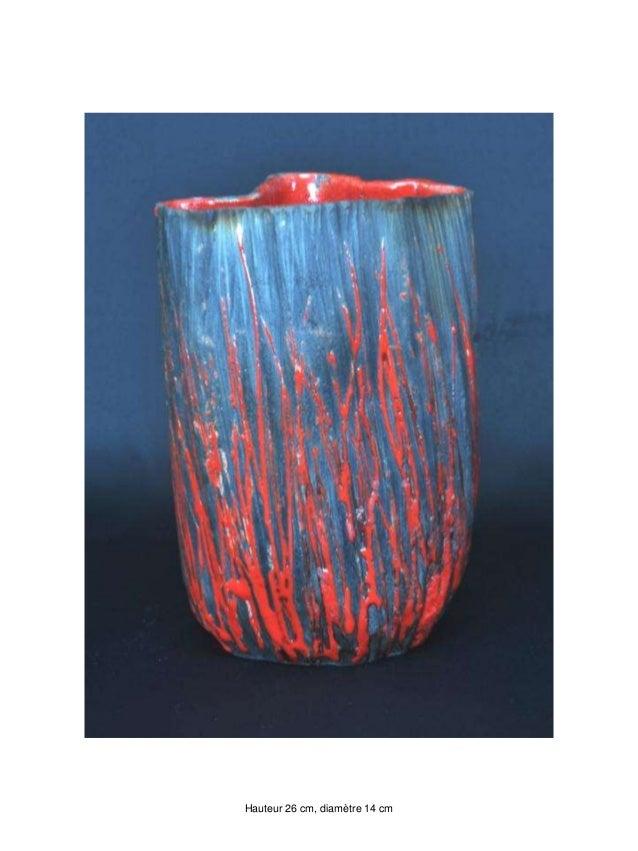 Coulée de lave Hauteur 26 cm, diamètre 14 cm