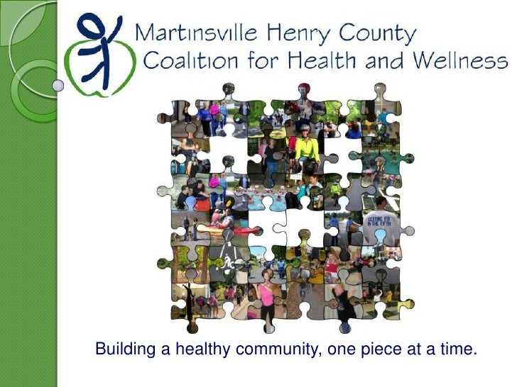 Building a healthy community, one piece at a time.<br />
