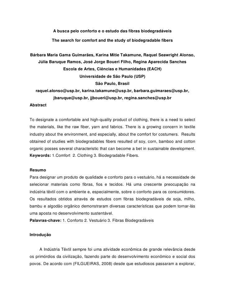 A busca pelo conforto e o estudo das fibras biodegradáveis               The search for comfort and the study of biodegrad...